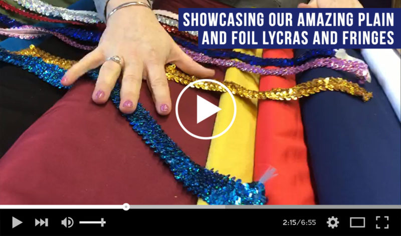 Showcasing our amazing plain and foil lycras and fringes